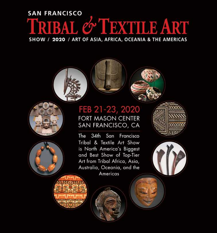 San Francisco Tribal and Textile Art Show from 2/21/2020 to 2/23/2020